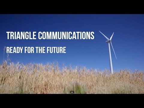 Triangle Communications - Ready For The Future