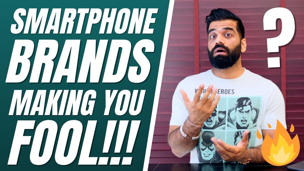 Smartphone Brands Are Making You Fool🔥🔥🔥