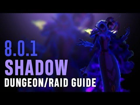 Shadow PvE Guide for Raids/Mythic+ in BFA 8 0 1 - Смотреть