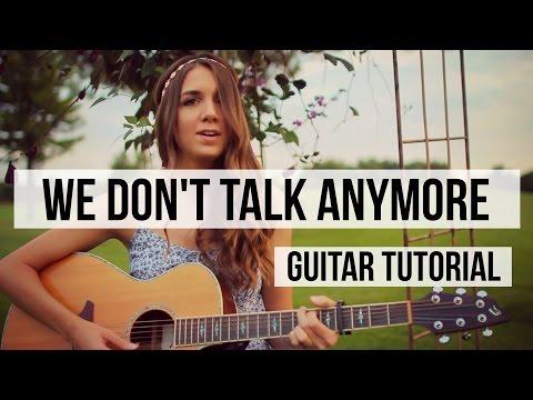 We Don't Talk Anymore - Charlie Puth ft. Selena Gomez // Guitar Tutorial - Chords & Fingerpicking
