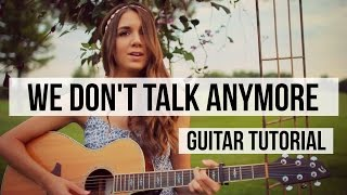 We Don't Talk Anymore - Charlie Puth ft. Selena Gomez // Guitar Tutorial - Chords & Fingerpicking