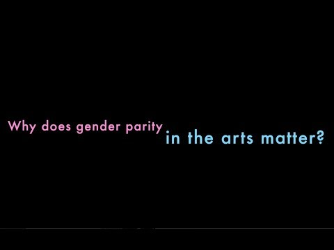 Why does gender parity in the arts matter?