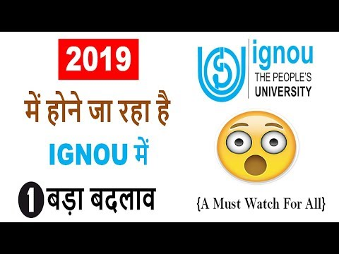 A Big Changes in IGNOU From 2019    New Big Announcement in IGNOU From 2019    Complete Details