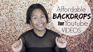 Affordable Backgrounds + Backdrops for Youtube Videos