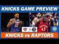 New York Knicks Vs Toronto Raptors Game Preview