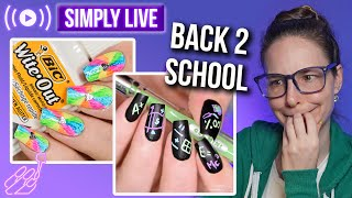 Back to school nail art & chill 🔴LIVE