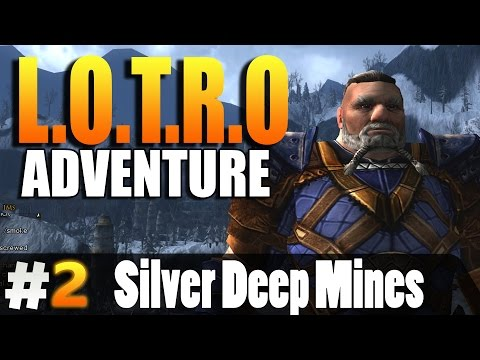 Lord Of The Rings Online | Silver Deep Mines