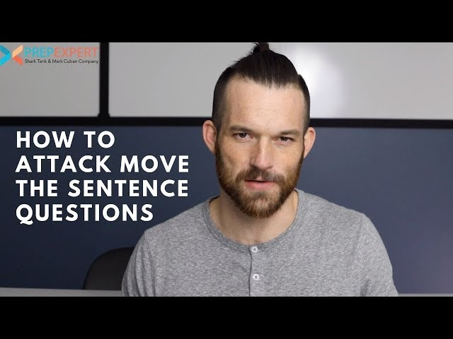 How To Attack Move The Sentence Questions | SAT Writing & ACT English Tips
