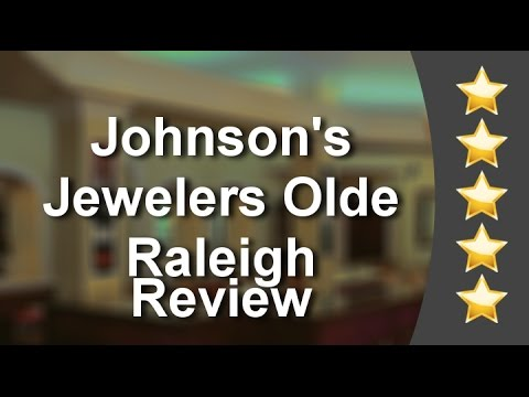 Johnson's Jewelers Olde Raleigh Raleigh Great 5 Star Review by rbagwell1 .
