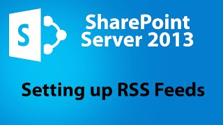 How to Setup RSS Feeds in SharePoint Server 2013 Using Outlook