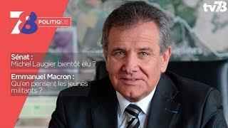 7/8 Politique – Emission du 8 septembre 2017 avec M. Laugier (DVD) et A. Kenigsberg (LREM)