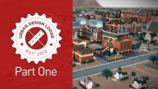 Urban Design Lodge - Part 1 (simcity)