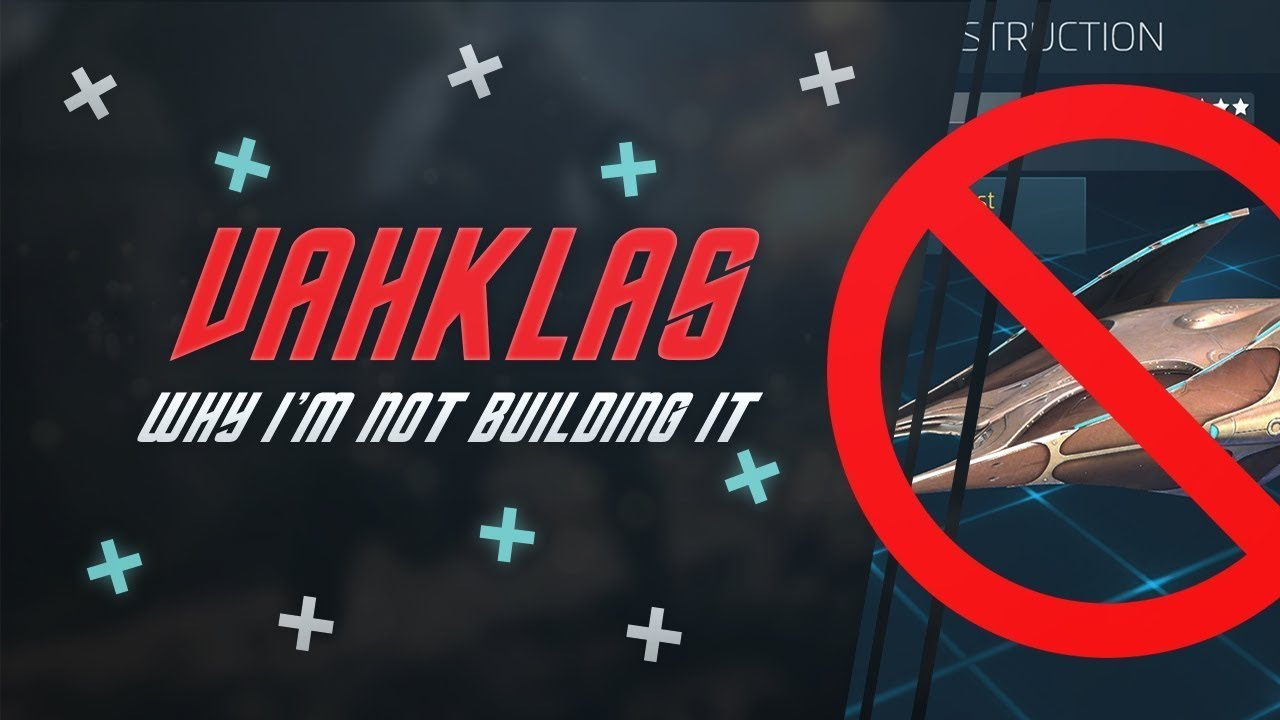 Why I'm Skipping The Vahklas, And You Should Too!   Star Trek Fleet