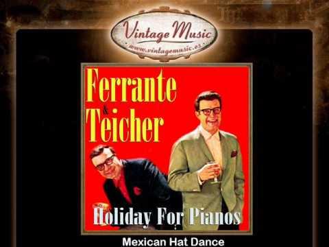 Ferrante & Teicher -- Mexican Hat Dance