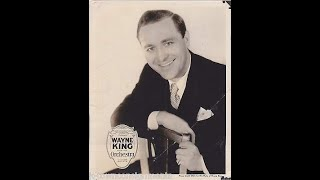 Wayne King - Josephine - 1937 Version