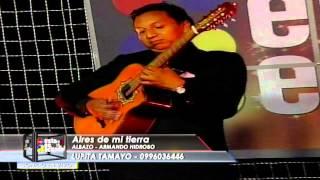 AIRES DE MI TIERRA - ALBAZO - LUPITA TAMAYO
