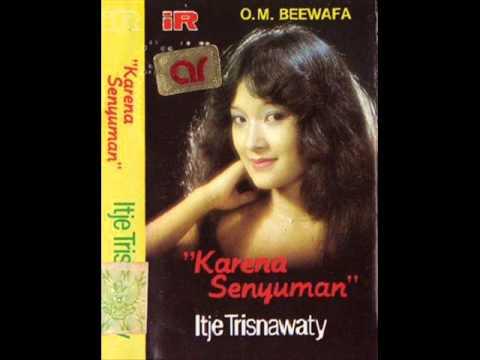 Karena Senyuman / Itje Trisnawaty (Original)