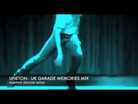 LINETON - UK GARAGE MEMORIES MIX