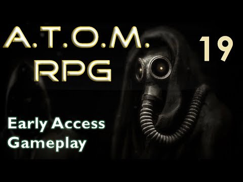 A.T.O.M. RPG--Early Access Gameplay 19--The Roaring Forest