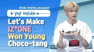 [Pops in Seoul] Let's Make IZ*ONE(아이즈원)'s choco-tang(쵸코탕) With Felix !