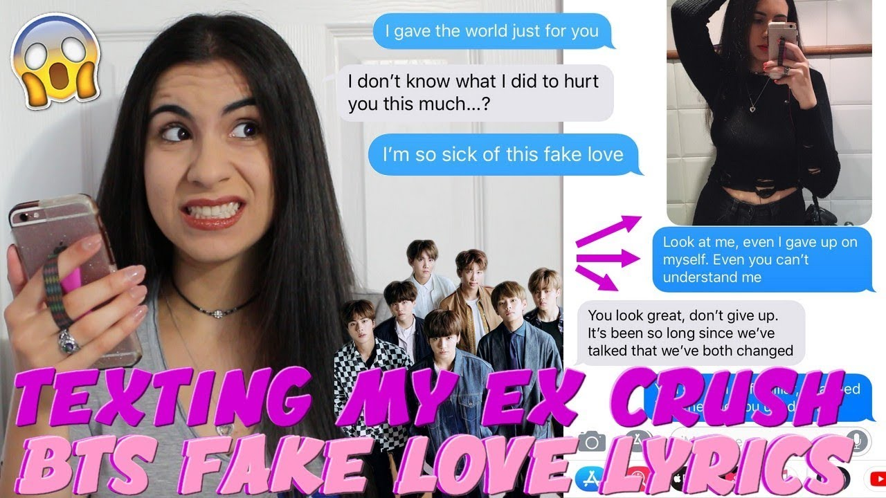 Texting My High School Crush Bts Fake Love Lyrics Text Pranks Just Sharon
