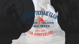 Storm Trysail Club Block Island Race Week 2013 - Friday
