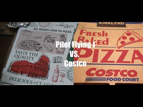 Costco Pizza vs Pilot Flying J Pizza