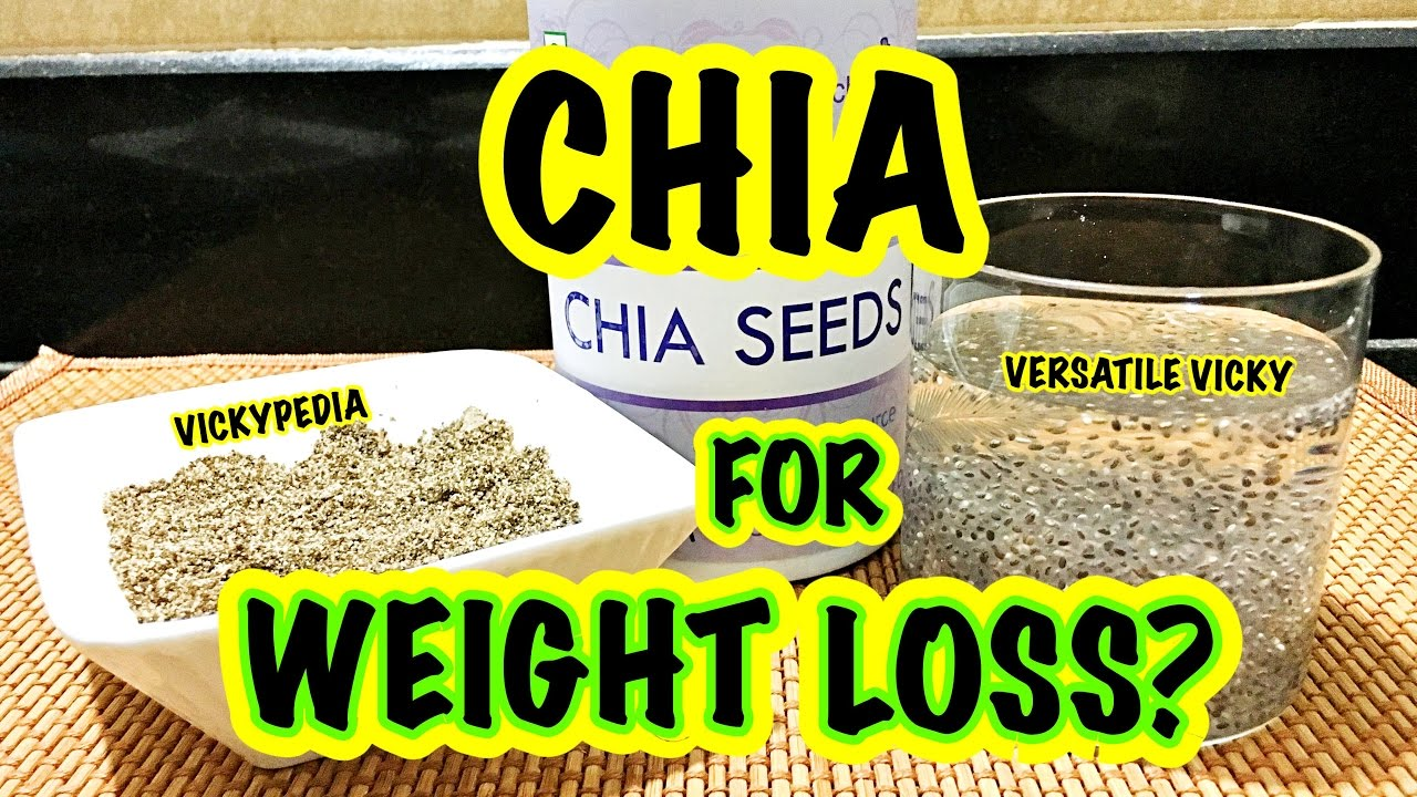 Chia Seeds for Weight Loss Hindi | Chia Seeds Benefits ...