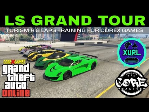 GTA V RACING PS4-LS GRAND TOUR-TURISMO R 8 LAPS TRAINING FOR COREX GAMES MULTI-CLASS ENDURANCE EVENT