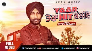 New Punjabi Songs 2018 | Yaar Tera Hit Baliye | Vicky Sarang | VA Bros | Japas Music