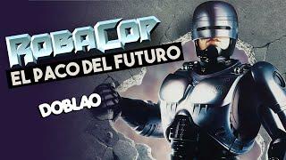 ROBACOP | TRAILER OFICIAL | DOBLAO