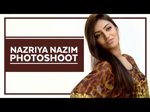 Nazriya Nazim (Photoshoot) - Page 3 - Kappa TV