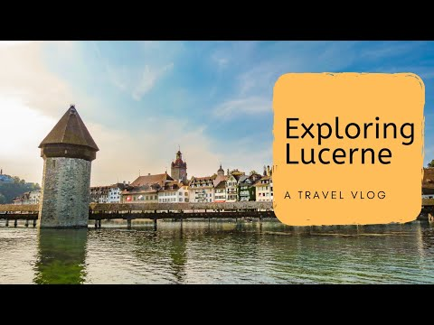 VLOG 93: Lucerne, Switzerland 🇨🇭 | Travel Vlog