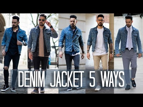 How to Wear a Denim Jacket 5 ways | Men's Style & Fashion Lookbook