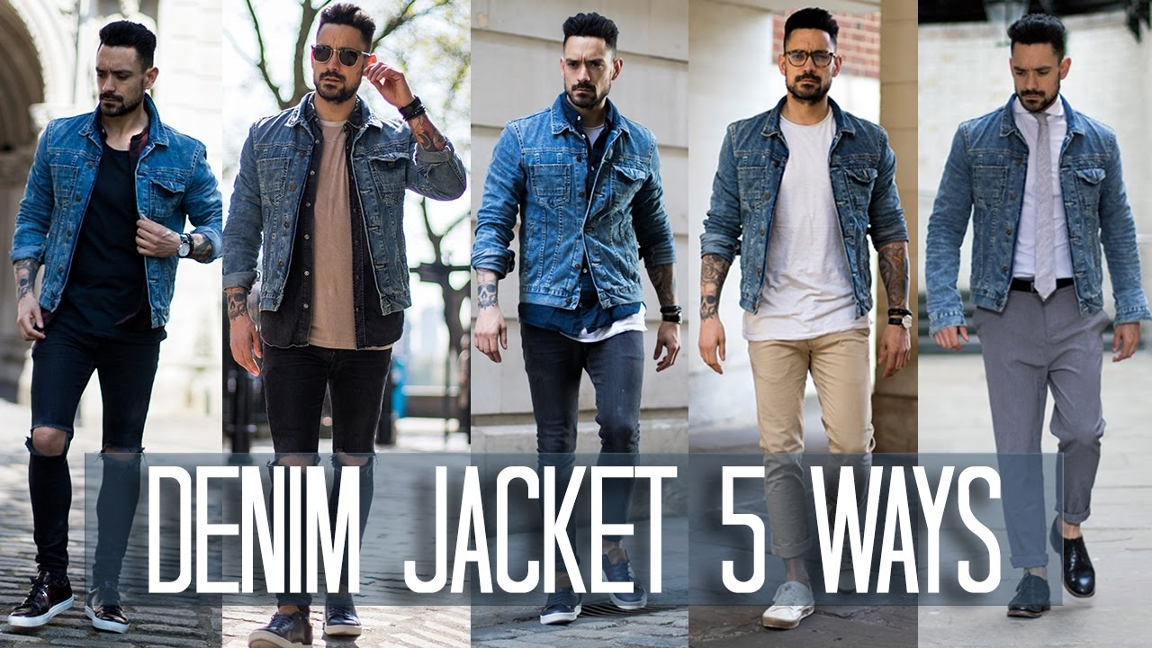 How To Wear A Denim Jacket 5 Ways Men S Style Fashion Lookbook