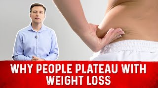 Why People Plateau with Weight Loss