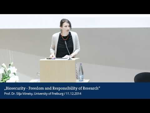 Biosecurity – Freedom and Responsibility of Research