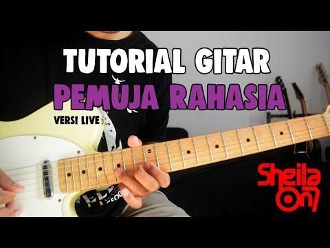 Tutorial Gitar: Sheila On 7 - Pemuja Rahasia (Versi Live)