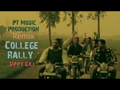 College Rally  Sippy Gill  Dhol Remix  Ft Lahoria Production Punjabi  Song
