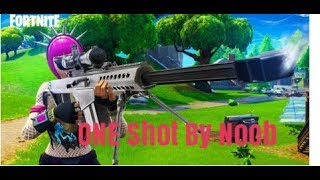 Fortnite By you only get one shot