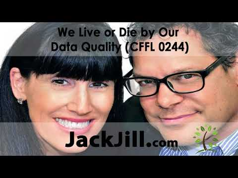 We Live or Die by Our Data Quality (CFFL 0244)