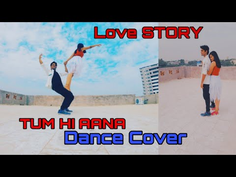 tum-hi-aana-dance-|-modern-contemporary-|-couple-dance-|-duet-dance-|-marjaavaan-|-love-story-dance