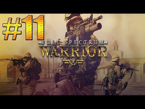 Full Spectrum Warrior (Part 11)  