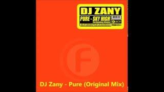 DJ Zany - Pure (Original Mix)
