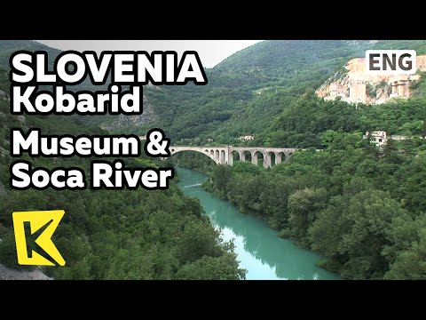【K】Slovenia Travel-Kobarid[슬로베니아 여행-코바리드]도시 박물관, 소차 강/Museum/Soca River/World War I/Ernest Hemingway
