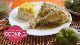 Chicken With Salsa Verde Authentic Mexican Recipe