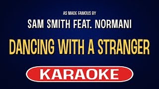 Dancing With A Stranger (Karaoke Version) - Sam Smith feat. Normani