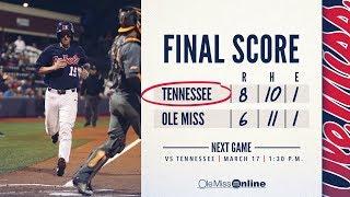 HIGHLIGHTS   Ole Miss vs Tennessee 6 - 8 (03/16/18)