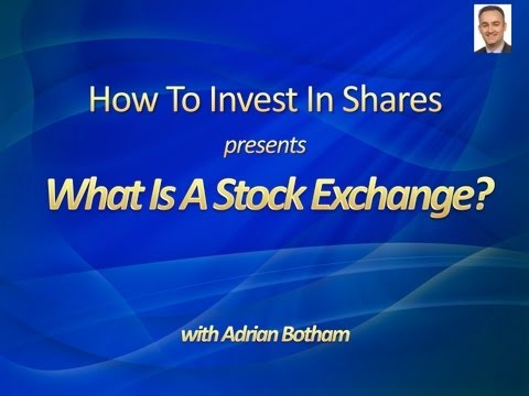 What Is A Stock Exchange - A Beginners Guide
