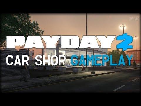 Payday  Walkthrough Car Shop